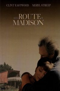 "Affiche du film ""Sur la route de Madison"""