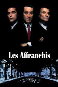 """Affiche du film """"Les Affranchis"""""""