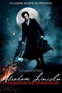 """Affiche du film """"Abraham Lincoln : Chasseur de vampires"""""""