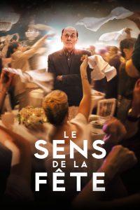 """Affiche du film """"Le Sens de la fête"""""""
