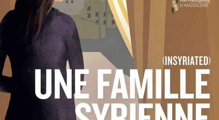 "Affiche du film ""Une Famille Syrienne"""