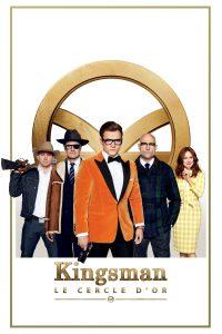 """Affiche du film """"Kingsman : Le Cercle d'or"""""""