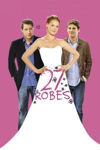 "Affiche du film ""27 robes"""
