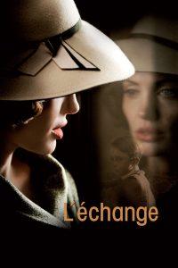 """Affiche du film """"L'Échange"""""""