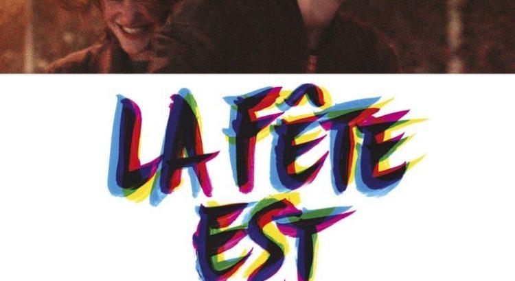 """Affiche du film """"La Fête est finie"""""""