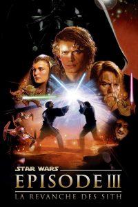 """Affiche du film """"Star Wars, épisode III : La Revanche des Sith"""""""