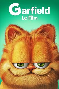 "Affiche du film ""Garfield, le film"""