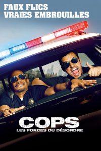 """Affiche du film """"Cops : Les forces du désordre"""""""