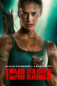 "Affiche du film ""Tomb Raider"""