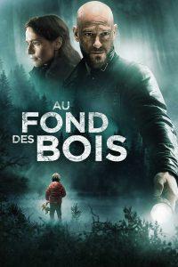 """Affiche du film """"Au fond des bois"""""""