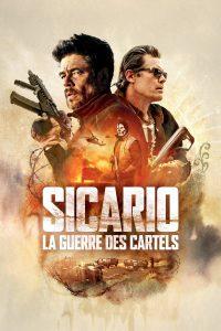 """Affiche du film """"Sicario : La Guerre des cartels"""""""