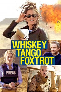 "Affiche du film ""Whiskey Tango Foxtrot"""