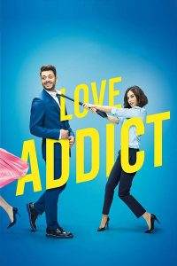 "Affiche du film ""Love Addict"""