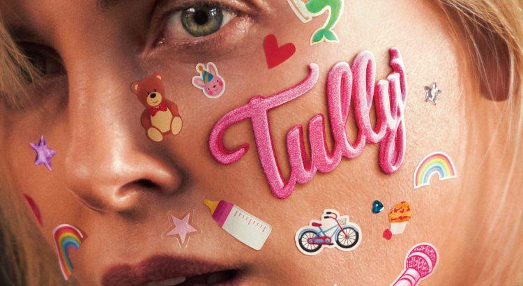 "Affiche du film ""Tully"""