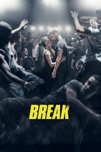 "Affiche du film ""Break"""