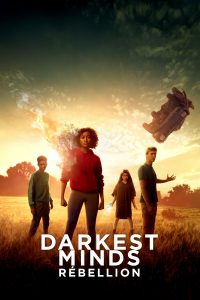 "Affiche du film ""Darkest Minds : Rébellion"""