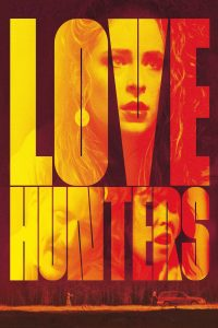 "Affiche du film ""Love Hunters"""