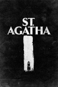 "Affiche du film ""St. Agatha"""