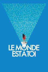 """Affiche du film """"Le monde est à toi"""""""