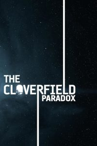 "Affiche du film ""The Cloverfield Paradox"""