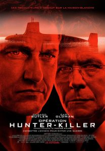 "Affiche du film ""Hunter Killer"""