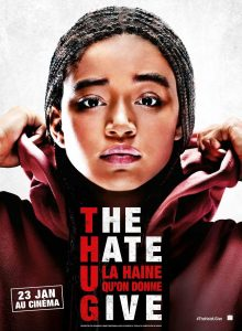"Affiche du film ""The Hate U Give - La Haine qu'on donne"""