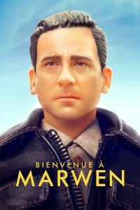 "Affiche du film ""Bienvenue à Marwen"""
