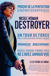 "Affiche du film ""Destroyer"""