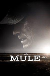 """Affiche du film """"La Mule"""""""