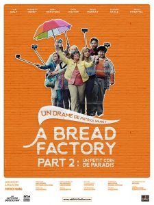 "Affiche du film ""A Bread Factory, Part 2 : Un petit coin de paradis"""