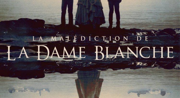 """Affiche du film """"La Malédiction de la Dame Blanche"""""""