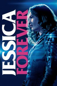 "Affiche du film ""Jessica Forever"""