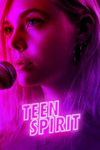"Affiche du film ""Teen Spirit"""