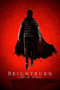 """Affiche du film """"Brightburn - L'enfant du mal"""""""