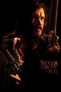 "Affiche du film ""Never Grow Old"""