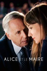 """Affiche du film """"Alice et le maire"""""""