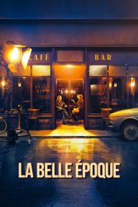 "Affiche du film ""La belle époque"""