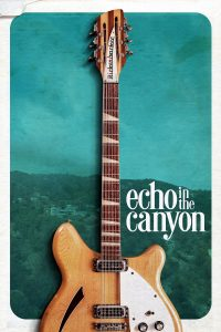"Affiche du film ""Echo in the Canyon"""